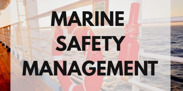 MARINE SAFETY MANAGEMENT