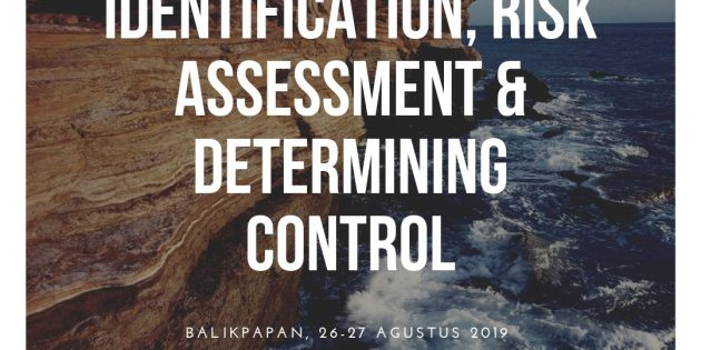 HAZARDS IDENTIFICATION, RISK ASSESSMENT & DETERMINING CONTROL – Confirmed