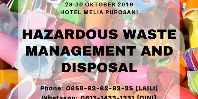 HAZARDOUS WASTE MANAGEMENT – Pasti Jalan