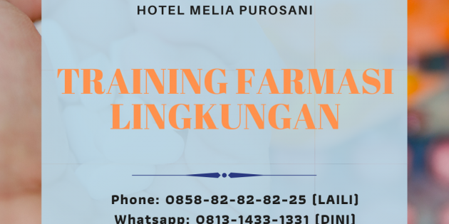 TRAINING FARMASI LINGKUNGAN – Available Online